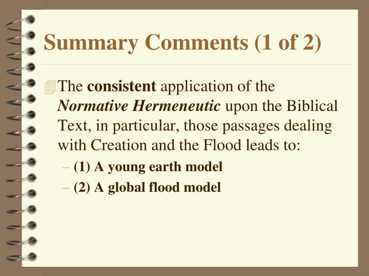 Summary Comments (1 of 2)