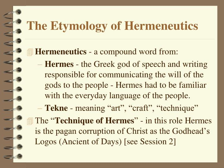 The Etymology of Hermeneutics
