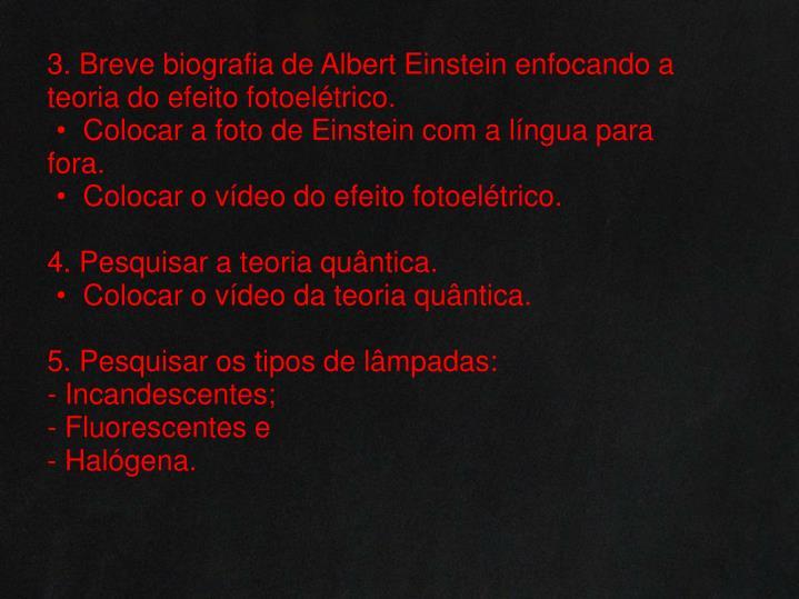 3. Breve biografia de Albert Einstein enfocando a