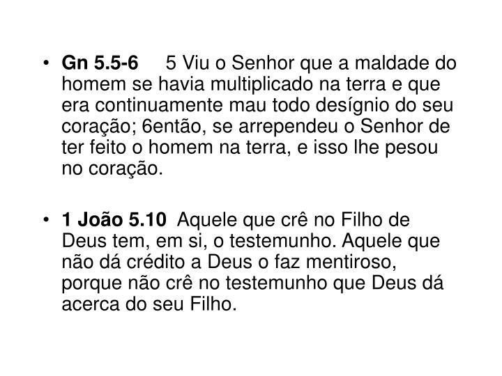 Gn 5.5-6