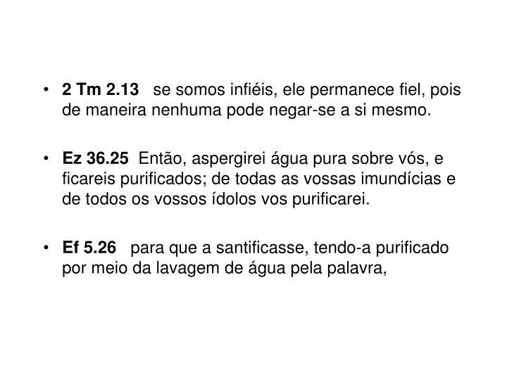 2 Tm 2.13