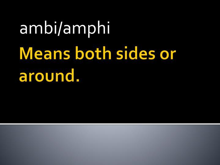 ambi/amphi