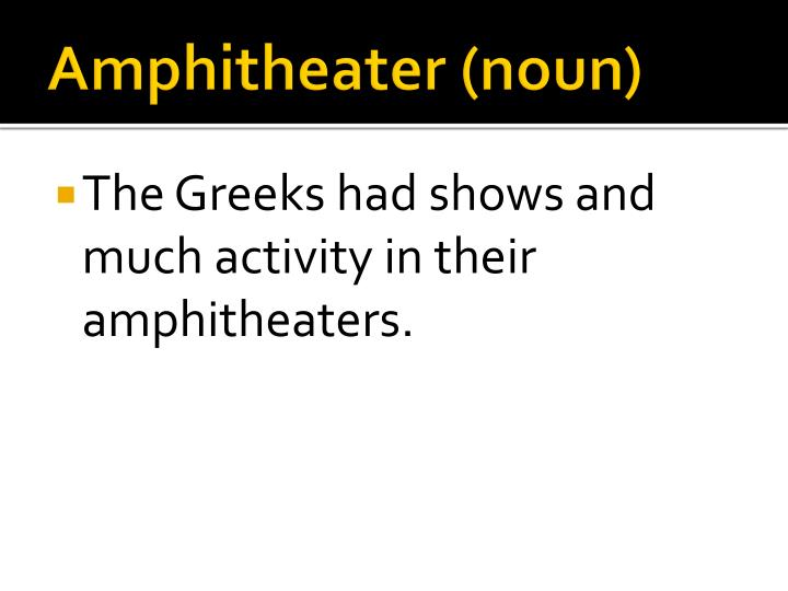Amphitheater (noun)