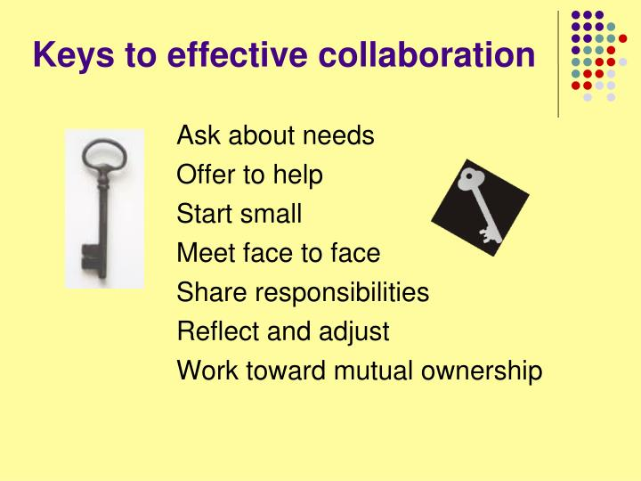 Keys to effective collaboration