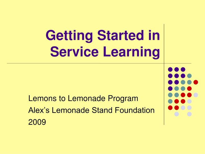 lemons to lemonade program alex s lemonade stand foundation 2009