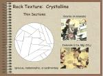 rock texture crystalline thin sections