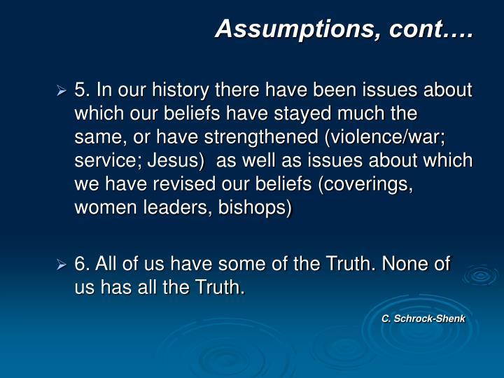Assumptions, cont….