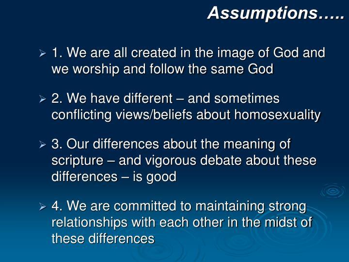 Assumptions…..