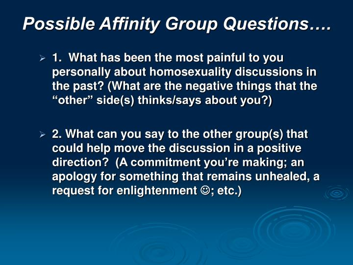 Possible Affinity Group Questions….
