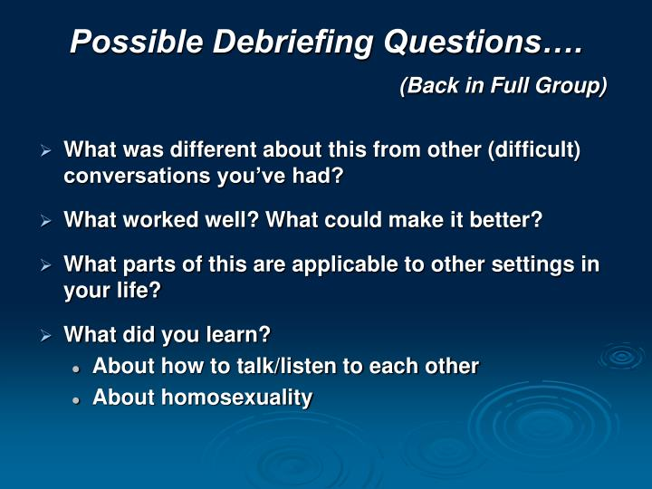 Possible Debriefing Questions….