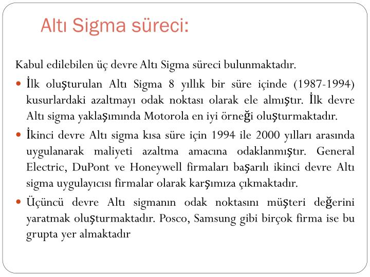 Altı Sigma süreci: