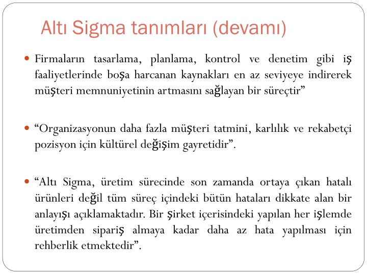 Altı Sigma tanımları (devamı)
