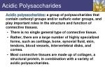 acidic polysaccharides
