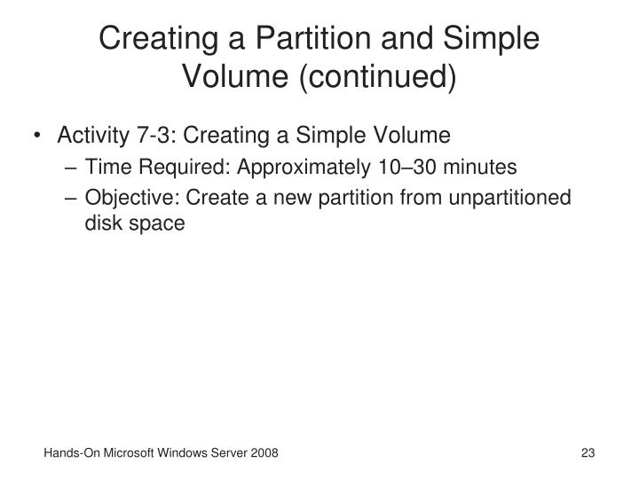 Creating a Partition and Simple Volume (continued)