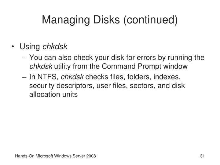 Managing Disks (continued)