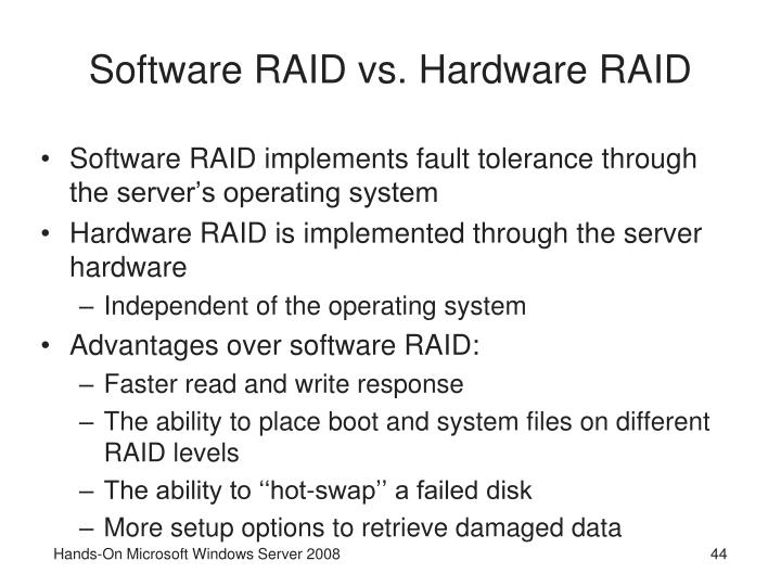 Software RAID vs. Hardware RAID