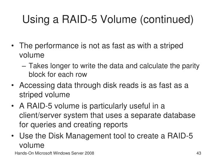 Using a RAID-5 Volume (continued)