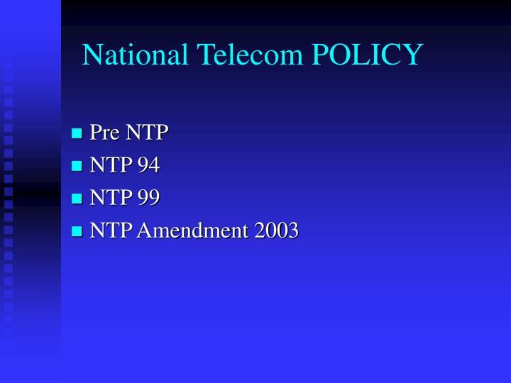 National Telecom POLICY