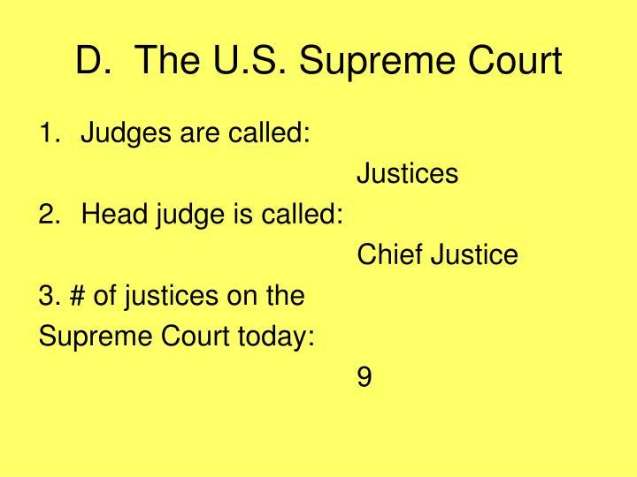 D.  The U.S. Supreme Court