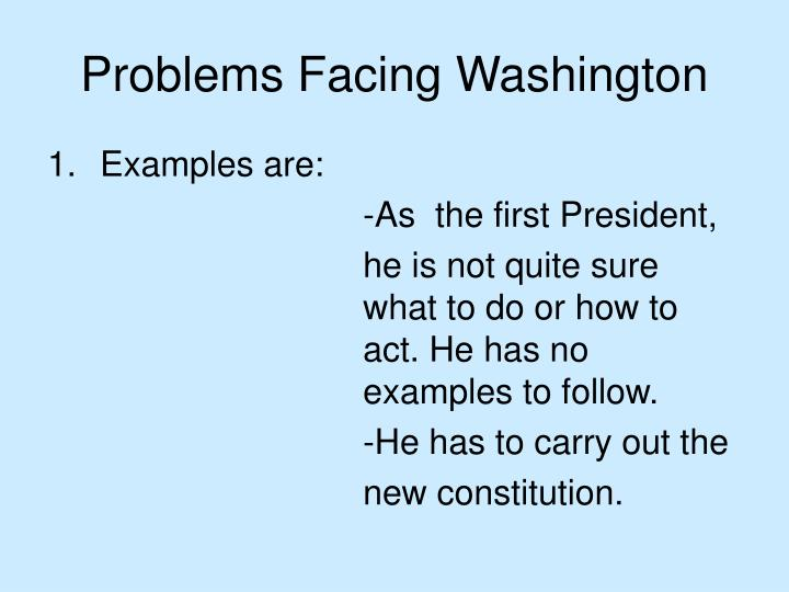Problems Facing Washington