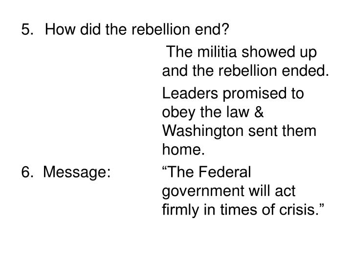 How did the rebellion end?