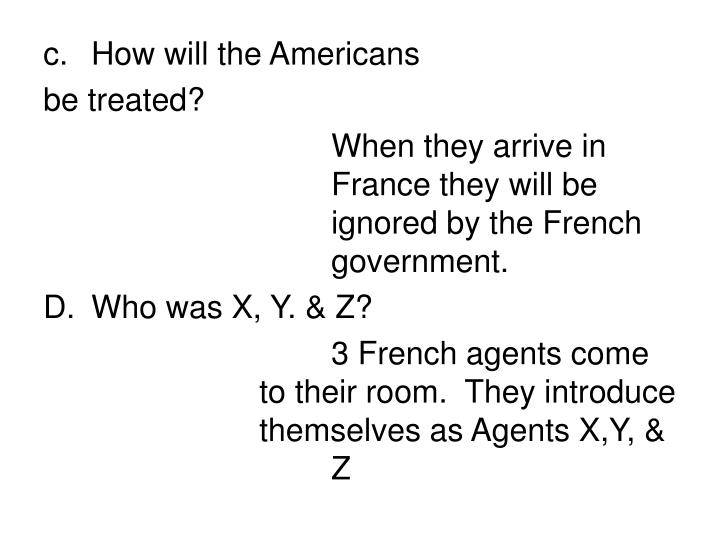 How will the Americans