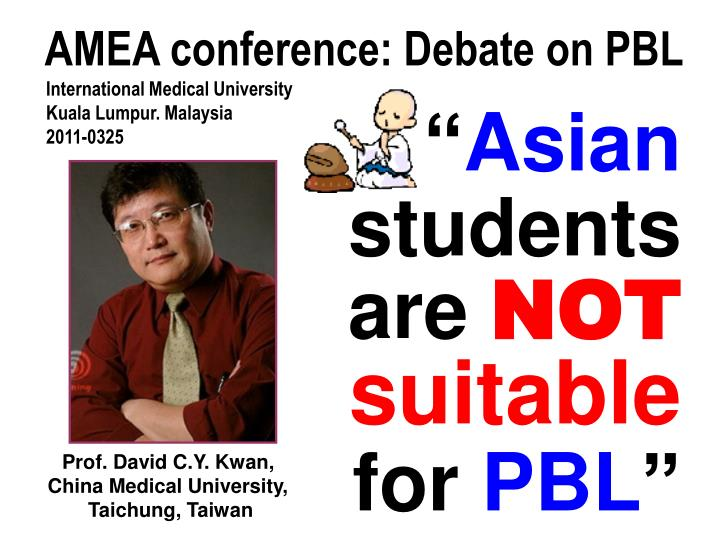 Asian students are not suitable for pbl