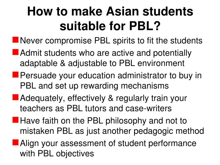 How to make Asian students suitable for PBL?