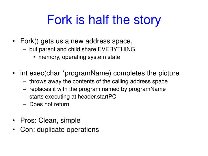 Fork is half the story