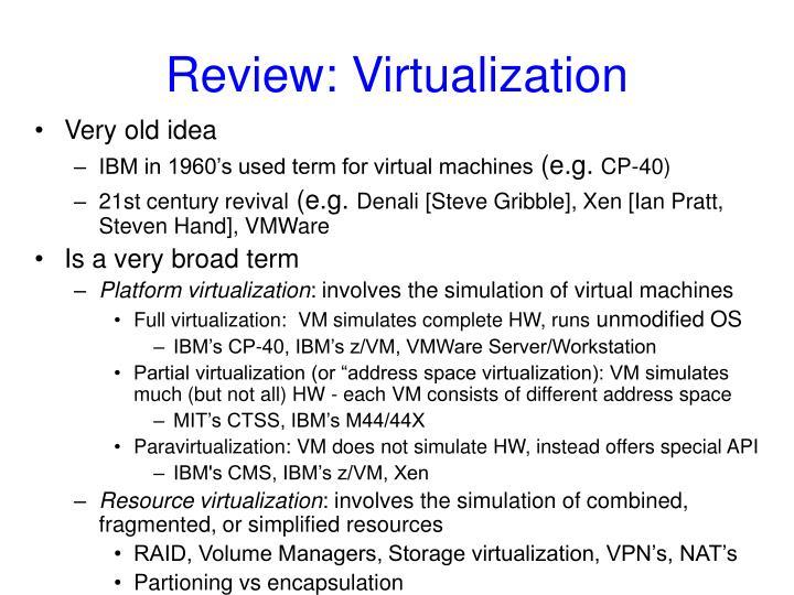 Review: Virtualization