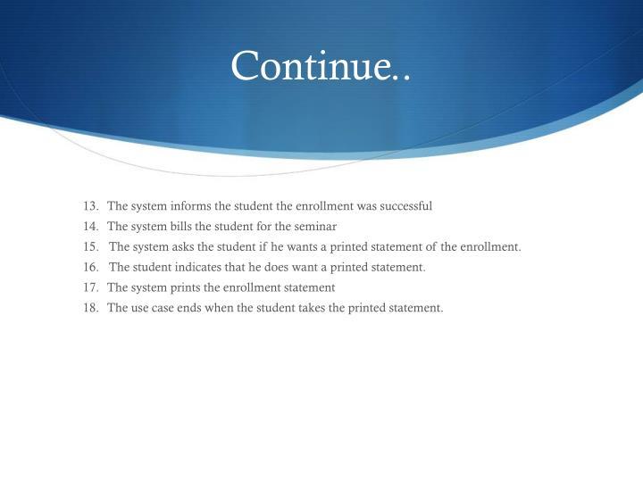 Continue..