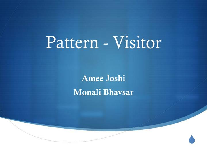 Pattern - Visitor