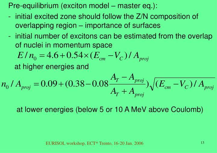 Pre-equilibrium (exciton model – master eq.):