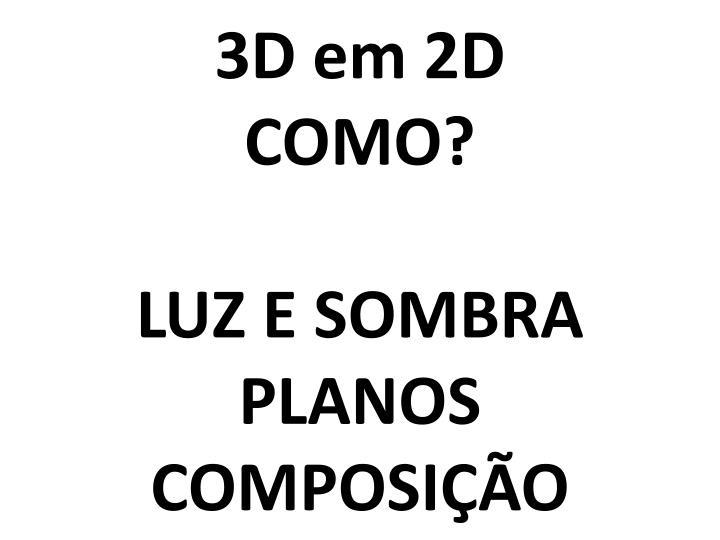 3D em 2D
