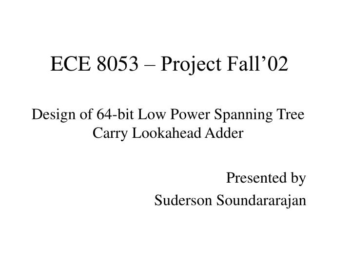 Ece 8053 project fall 02