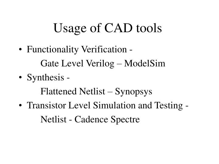 Usage of CAD tools