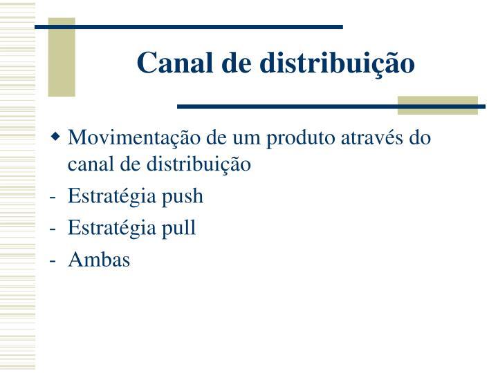 Canal de distribuição