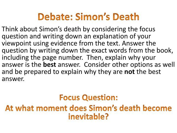 Debate: Simon's Death