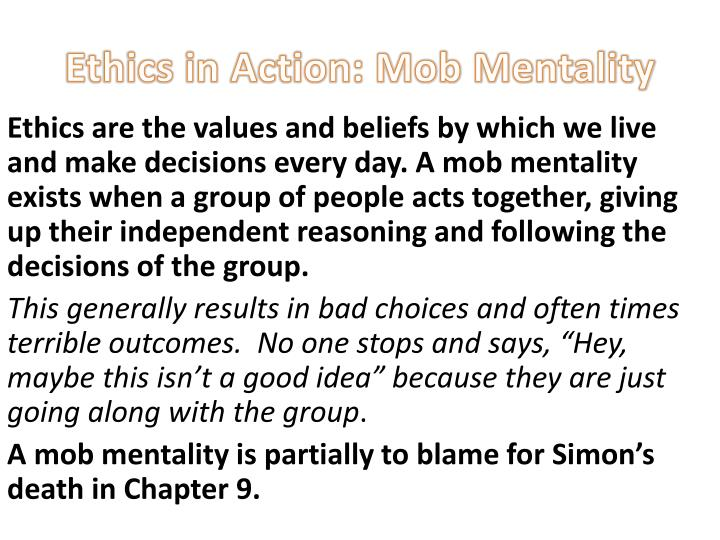 Ethics in action mob mentality