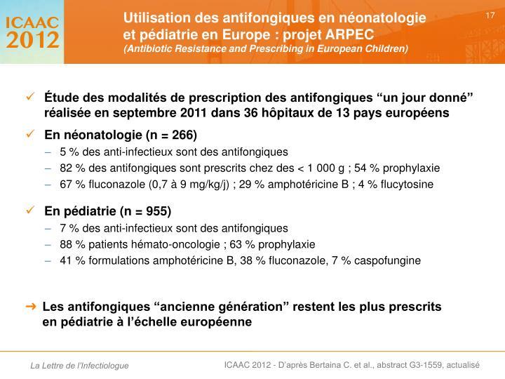 """Étude des modalités de prescription des antifongiques """"un jour donné"""" réalisée en septembre 2011 dans 36 hôpitaux de 13 pays européens"""