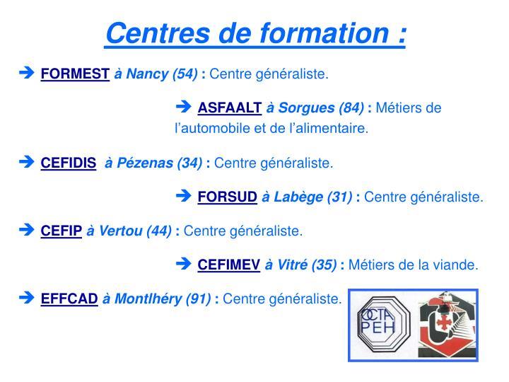 Centres de formation :