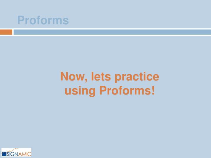 Proforms