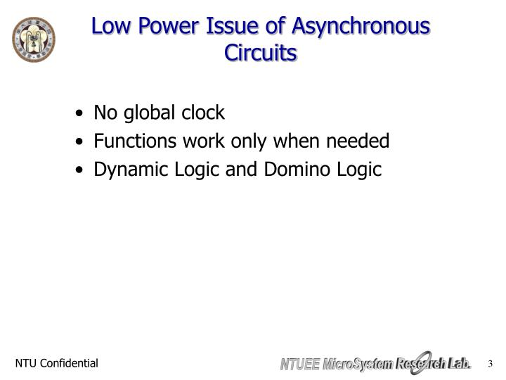 Low Power Issue of Asynchronous Circuits