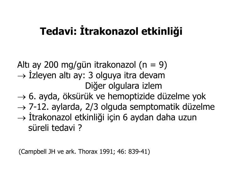 Tedavi: İtrakonazol etkinliği