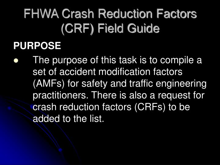 FHWA Crash Reduction Factors (CRF) Field Guide