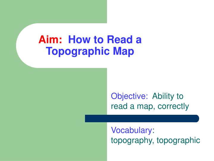 Aim how to read a topographic map