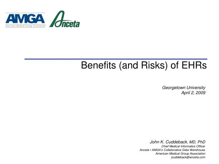 Benefits and risks of ehrs