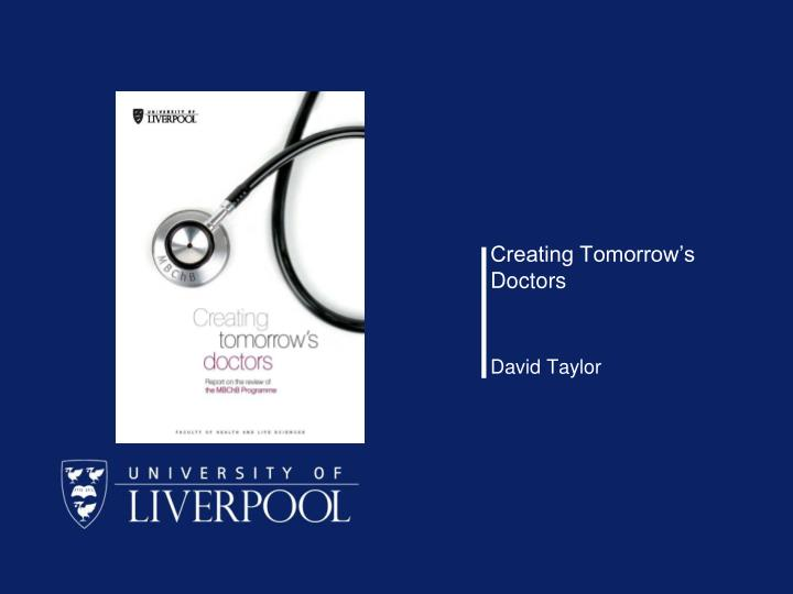 Creating Tomorrow's Doctors