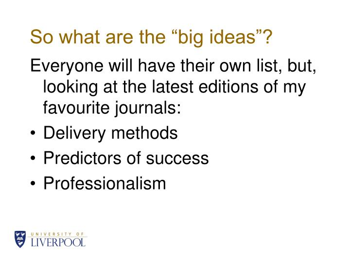 "So what are the ""big ideas""?"