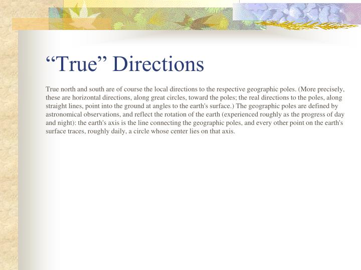 """True"" Directions"